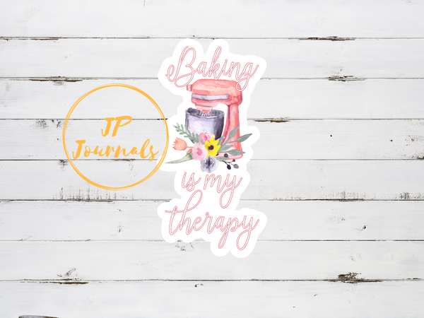 Baking Is My Therapy Laminated Die Cut Sticker Gift for Women who Love to Bake