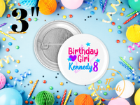 Custom Birthday Pin Back Button for Girls