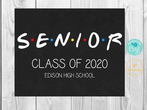 Friends Senior Year Sign - Printable Chalkboard Look 12th Grade Sign