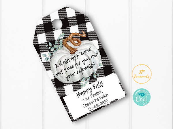 Real Estate Agent Marketing - Printable Gift Tags - Carve Out Time For Referrals - Fall Halloween Pumpkin Thanksgiving Theme - Personalized