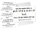 Custom Friends Themed Bridesmaid and Maid of Honor Proposal Cards, White
