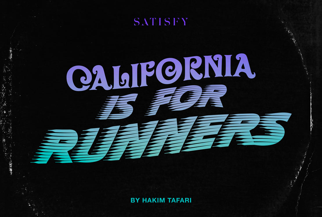 CALIFORNIA IS FOR RUNNERS by Hakim Tafari