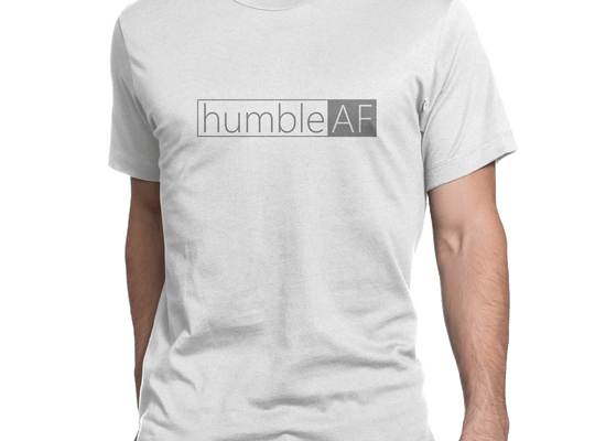 Humble AF Men's T-Shirt
