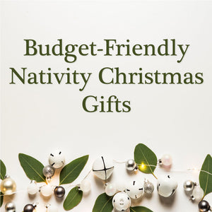 Budget-Friendly Nativity Christmas Gifts