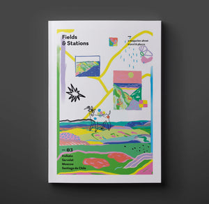 Fields & Stations | Issue 3