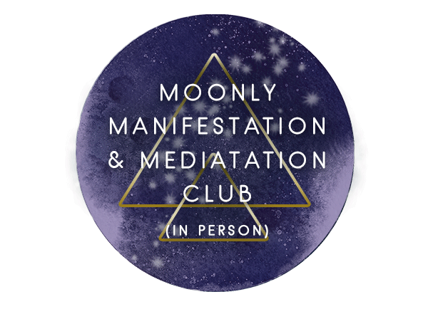 MOONLY MANIFESTATION AND MEDITATION CLUB (In Person)