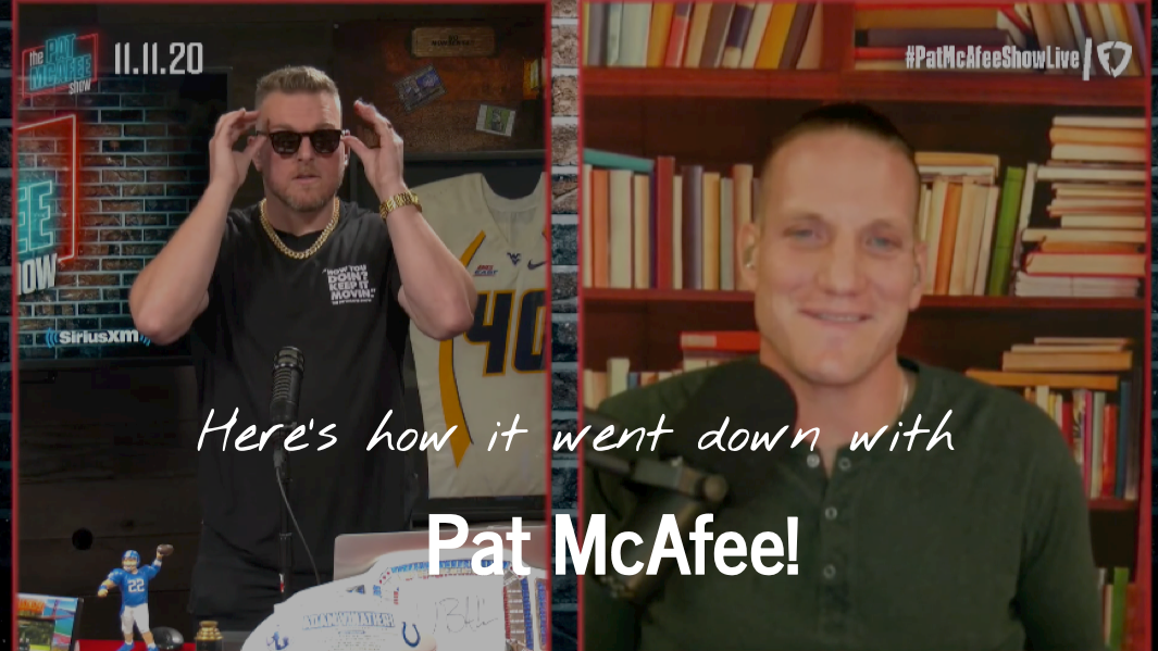 Here's how it went down with Pat McAfee