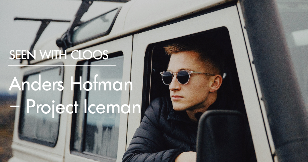 Seen With Cloos: Anders Hofman – Project Iceman