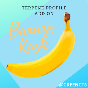 banana kush terpene profile add on. GreenGTA CBD Toronto Canada