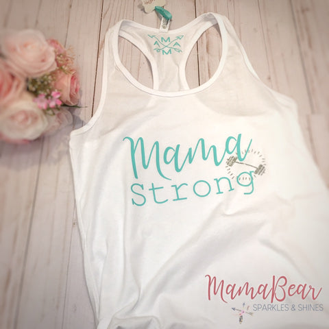 "Ladies' ""Mama Strong"" Racerback Tank"