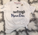 "Ladies' Tee ""One Tough Mama Bear"""