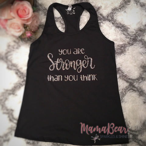 "Ladies' ""You Are Stronger Than You Think"" Racerback Tank"
