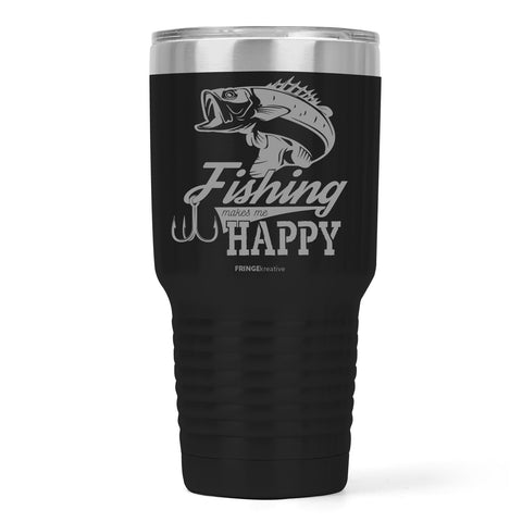 fishing makes me happy, 30 oz stainless steel tumbler