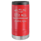 Slim Can Koozie, Little Miss Drinking Again , Funny Can Cooler, Stainless Steel Dual Wallled Can Coozie, Custom Can Koozies, Laser Etched Can Koozie Cooler red