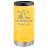 Slim Can Koozie, Little Miss Drinking Again , Funny Can Cooler, Stainless Steel Dual Wallled Can Coozie, Custom Can Koozies, Laser Etched Can Koozie Cooler yellow