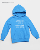 Sweatshirt | Custom Hoodie | Apparently I Have An Attitude Who New