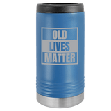 Slim Can Koozie, Old Lives Matter , Funny Can Cooler, Stainless Steel Dual Wallled Can Coozie, Old Man Gift , Laser Etched Can Koozie Cooler, Gag Birthday Gift blue