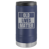 Slim Can Koozie, Old Lives Matter , Funny Can Cooler, Stainless Steel Dual Wallled Can Coozie, Old Man Gift , Laser Etched Can Koozie Cooler, Gag Birthday Gift navy