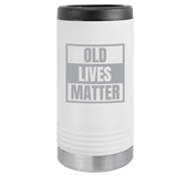 Slim Can Koozie, Old Lives Matter , Funny Can Cooler, Stainless Steel Dual Wallled Can Coozie, Old Man Gift , Laser Etched Can Koozie Cooler, Gag Birthday Gift white