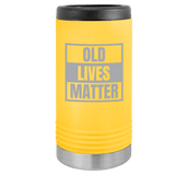 Slim Can Koozie, Old Lives Matter , Funny Can Cooler, Stainless Steel Dual Wallled Can Coozie, Old Man Gift , Laser Etched Can Koozie Cooler, Gag Birthday Gift yellow