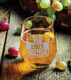 FringeKreative Old Lives Matter- Premium Wine Glasses - Drinking Glasses & Wine Accessories - Personalized Gifts for Men & Perfect for Dad