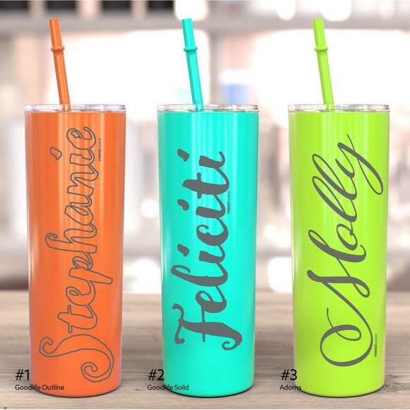 Personalized 20oz Tall Skinny Tumbler, w/Lid, Customized w/ Name