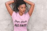 Elle Shanell Lilac / S Dope Chick T-Shirt