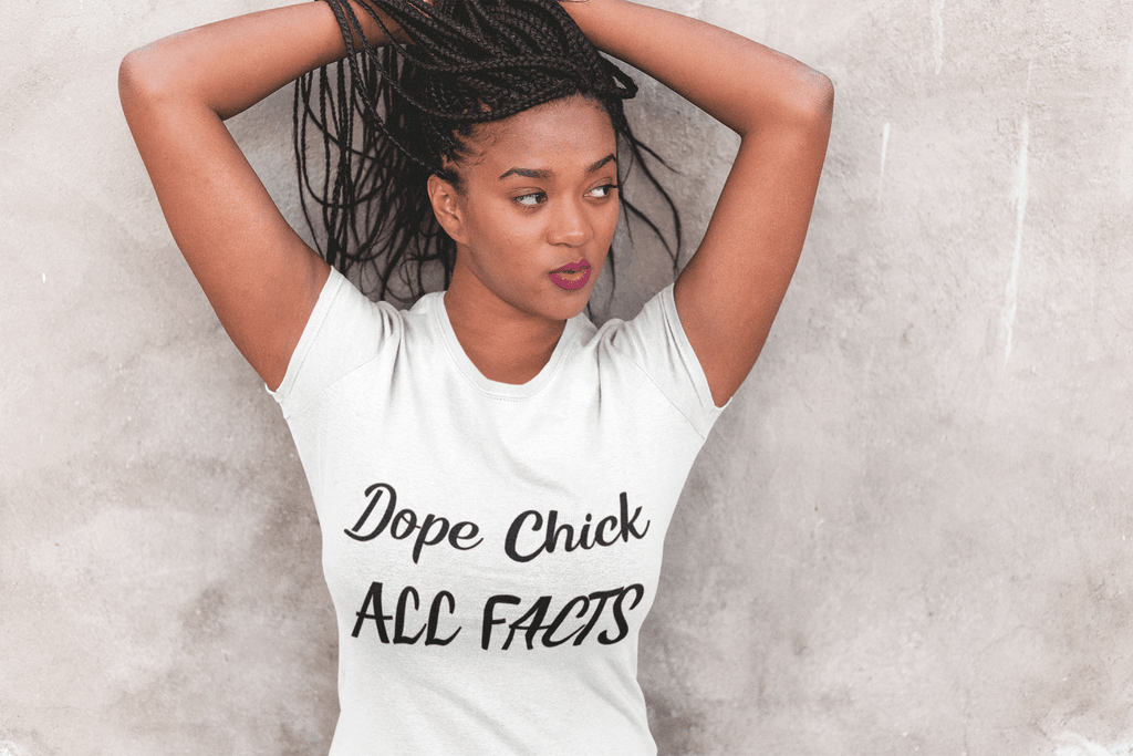 Elle Shanell White / XS Dope Chick T-Shirt