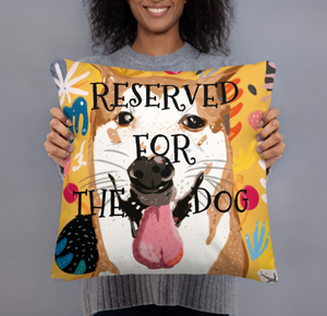 "RESERVED FOR THE DOG ""bb"" dog lovers single-sided cushion"