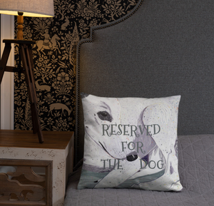 Reserved For The Dog Lady the Greyhound dog lovers single-sided cushion