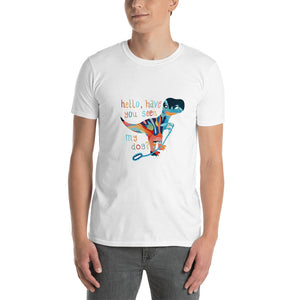 "DRUNK DINO ""Have you seen my dog?"" Short-Sleeve Unisex T-Shirt"