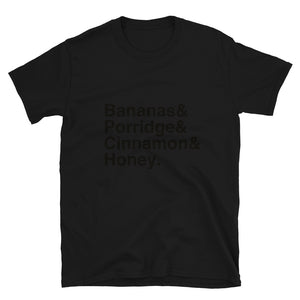 Bananas & Porridge & Cinnamon & Honey Short-Sleeve Unisex T-Shirt