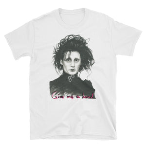 "EDWARD SCISSORHANDS ""GIVE ME A HAND"" Short-Sleeve Unisex T-Shirt"