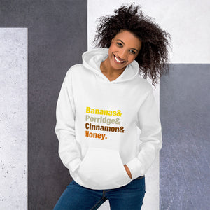 Bananas & Porridge & Cinnamon & Honey Colourful font Unisex Hoodie