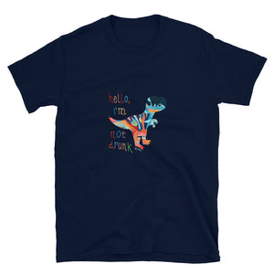 "DRUNK DINO ""Hello, I'm not drunk"" Short-Sleeve Unisex T-Shirt"