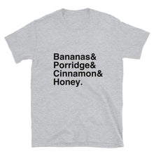 Load image into Gallery viewer, Bananas & Porridge & Cinnamon & Honey Short-Sleeve Unisex T-Shirt