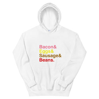 Bacon & Eggs & Sausages & Beans Unisex Hoodie