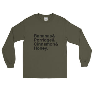 Bananas & Porridge & Cinnamon & Honey Long Sleeve T-Shirt