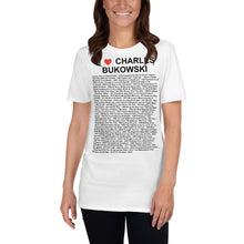Load image into Gallery viewer, I Heart Charles Bukowski Short-Sleeve Unisex T-Shirt