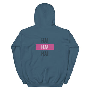Life is but a joke / Ha!Ha!Ha! Unisex Hoodie