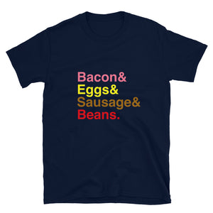 Bacon  Eggs  Sausages & Beans Short-Sleeve Unisex T-Shirt