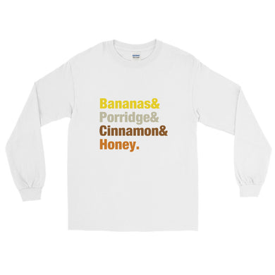 Bananas & Porridge & Cinnamon & Honey Colourful font Long Sleeve T-Shirt