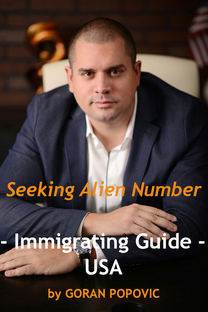 Seeking alien number - Immigrating USA - Book