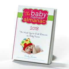 The Baby Names Almanac: The Most Up-To-Date Resource for Baby Names