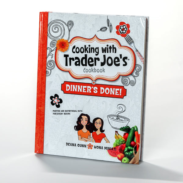 Cooking with Trader Joe's Cookbook—Dinner's Done!