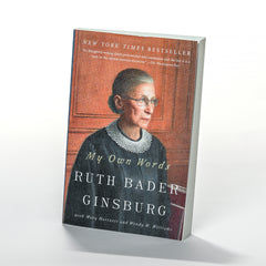 My Own Words by Ruth Bader Ginsburg