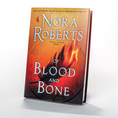 Of Blood and Bone: Chronicles of The One, Book 2 by Nora Roberts