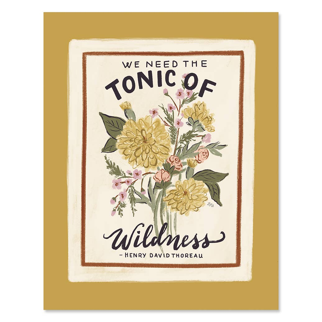 we need the tonic of the wildness art print