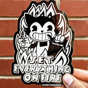 Set Everything On Fire - Sticker