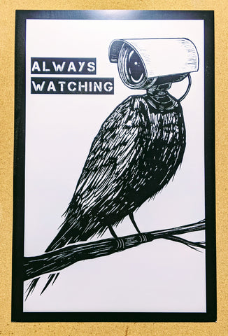 Always Watching - Print